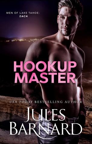Hookup Master (Men of Lake Tahoe Series, #4)