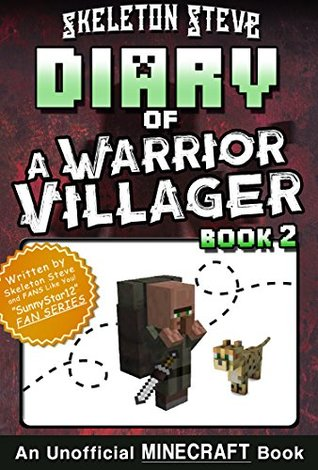 Diary of a Minecraft Warrior Villager - Book 2: Unofficial Minecraft Books for Kids, Teens, & Nerds - Adventure Fan Fiction Diary Series