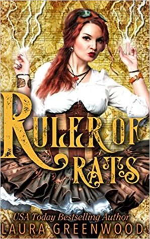 Ruler of Rats by Laura Greenwood