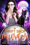 A Thrift Shop Murder (Cats, Ghosts, and Avocado Toast Book 1)