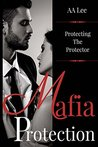 Mafia Protection (Tomassi Series Book 1)