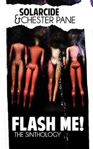 Flash Me!: The Sinthology