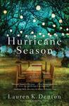 Hurricane Season by Lauren K. Denton