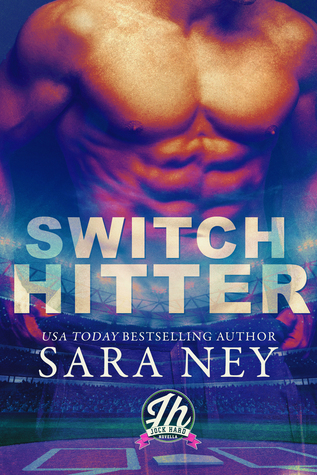 Switch hitter 0.5, Sara Ney