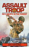 Death In The Forest (Assault Troop Book 2)