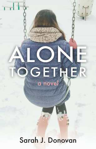 Alone Together: A Novel