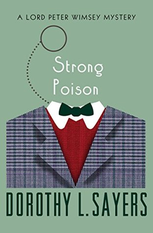 Strong Poison (The Lord Peter Wimsey Mysteries)