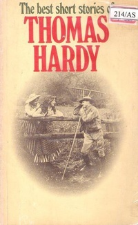 The best short stories of Thomas Hardy