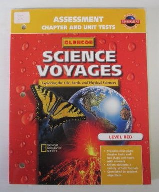 Glencoe Science Voyages: Assessment Chapter and Unit Tests: Level Red