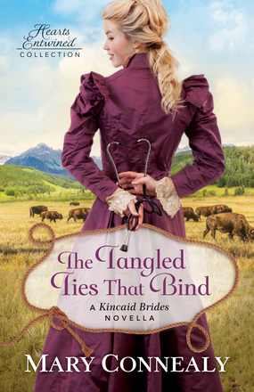The Tangled Ties That Bind (Hearts Entwined Collection)