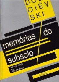 Memórias do subsolo e outros escritos