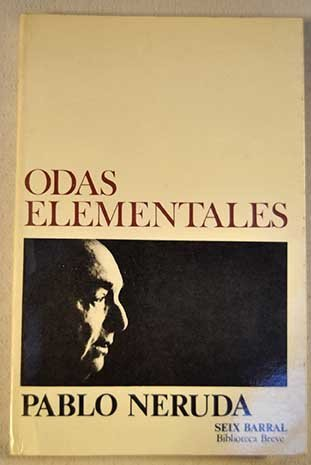 Odas Elementales (Biblioteca breve: Poesía, #406)