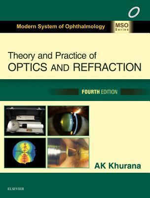 Theory and Practice of Optics & Refraction - E-Book