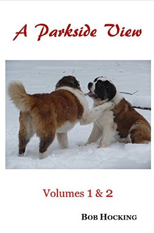A Parkside View: Volumes 1 & 2