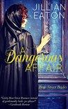 A Dangerous Affair (Bow Street Brides, # 3)