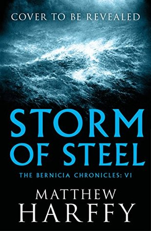 Storm Of Steel : Matthew Harffy