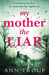 My Mother, The Liar by Ann Troup