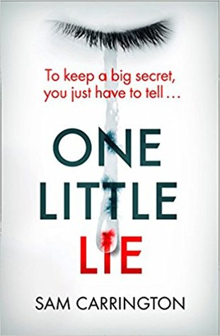 One Little Lie by Sam Carrington