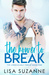 The Power to Break (The Unbreakable Thread #1)