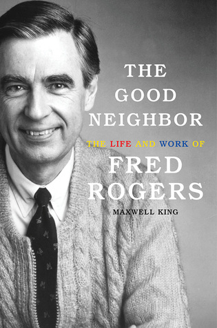 The Good Neighbor by Maxwell King