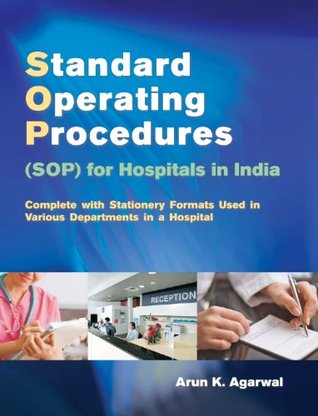 Standard Operating Procedures Sop For Hospitals In India Complete