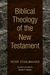 Biblical Theology of the New Testament by Peter Stuhlmacher