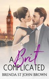 A Brit Complicated (Castle Calder #3)