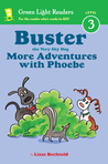 Buster the Very Shy Dog, More Adventures with Phoebe (reader)