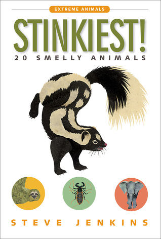 Stinkiest! by Steve Jenkins