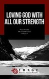 Loving God with All Our Strength (Voices of the Missional Movement Book 5)