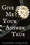 Give Me Your Answer True (The Fish Tales, #2)