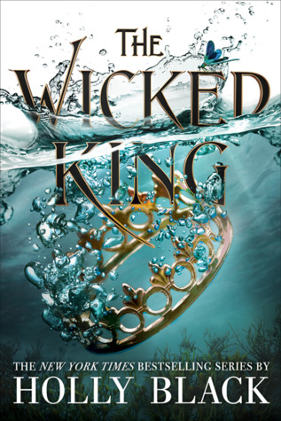 The Wicked King (The Folk of the Air, #2...