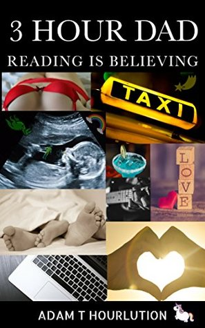 3 Hour Dad: Reading Is Believing