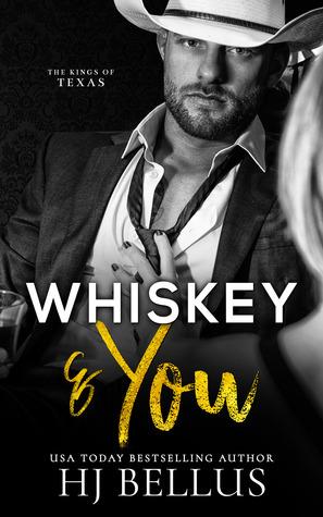 Whiskey & You (Kings of Texas, #1)