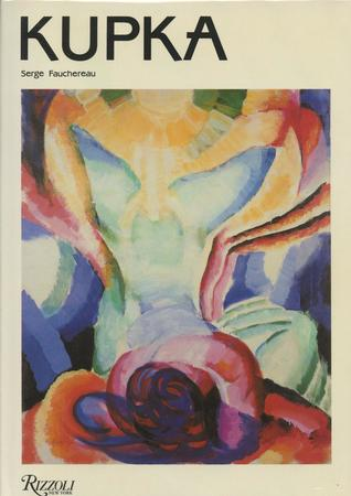 Kupka (Rizzoli 20th Century Artists)