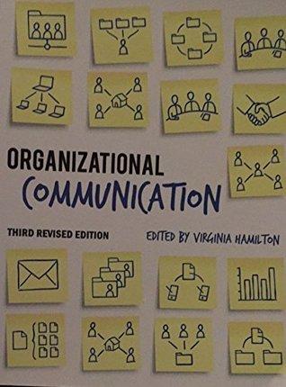 Organizational Communication, Third Revised Edition