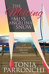 The Melting of Miss Angelina Snow