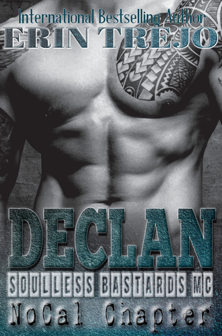 Declan (Soulless Bastards MC - NoCal, #1)