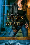 Graves of Wrath by Lina Gardiner