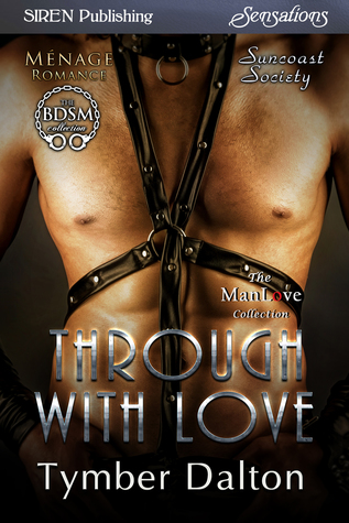 Through With Love by Tymber Dalton