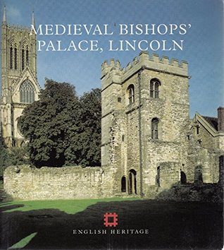 Medieval Bishops' Palace, Lincoln