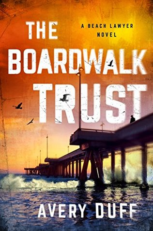 The Boardwalk Trust (Beach Lawyer, #2)