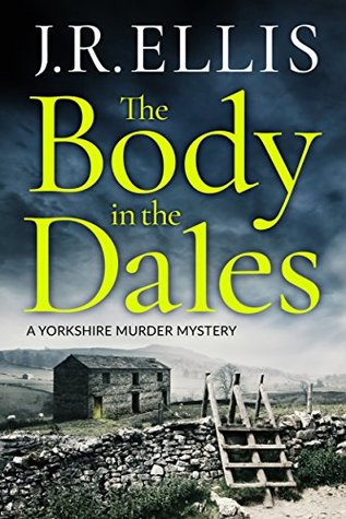 The Body in the Dales (Yorkshire Murder Mysteries, #1)