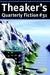 Theaker's Quarterly Fiction 31