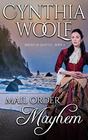 Mail Order Mayhem (Brides of Seattle #2)