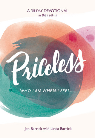 Priceless: Who I Am When I Feel . . .