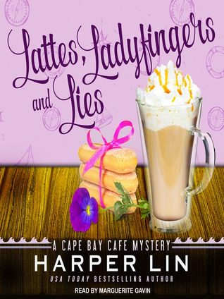 Lattes, Ladyfingers, and Lies (Cape Bay Cafe Mystery, #4) (audiobook)