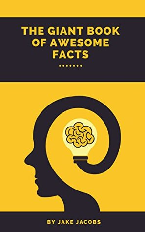 The Giant Book Of Awesome Facts (The Big Book Of Facts 4)