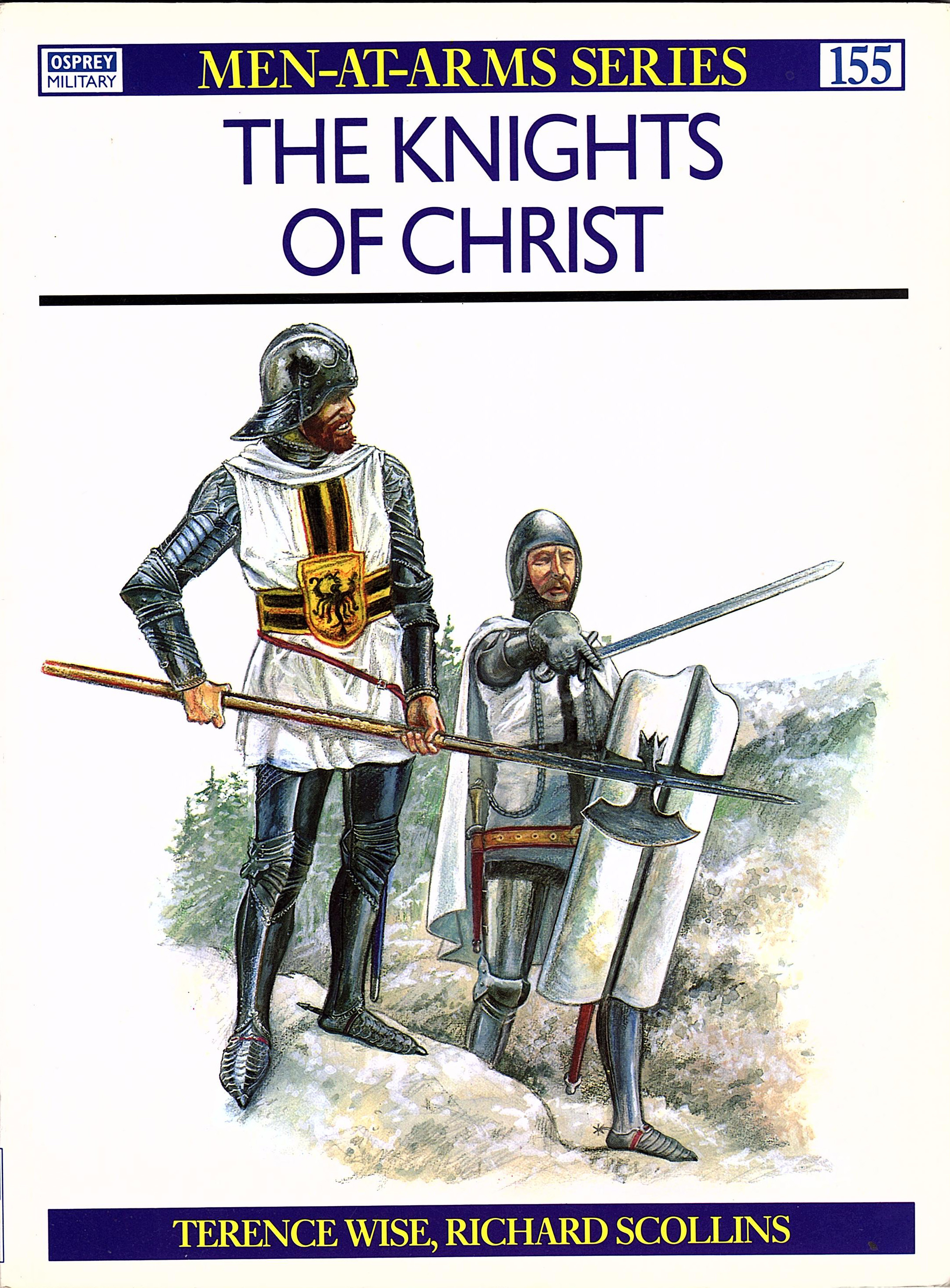 The Knights of Christ (Osprey Men-at-Arms #155)