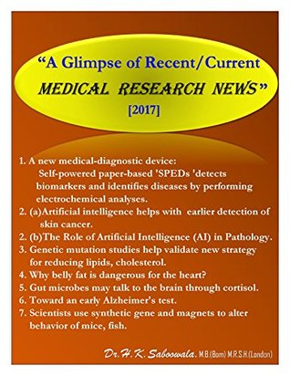 """""""A Glimpse of Recent/Current MEDICAL RESEARCH NEWS -2017."""""""